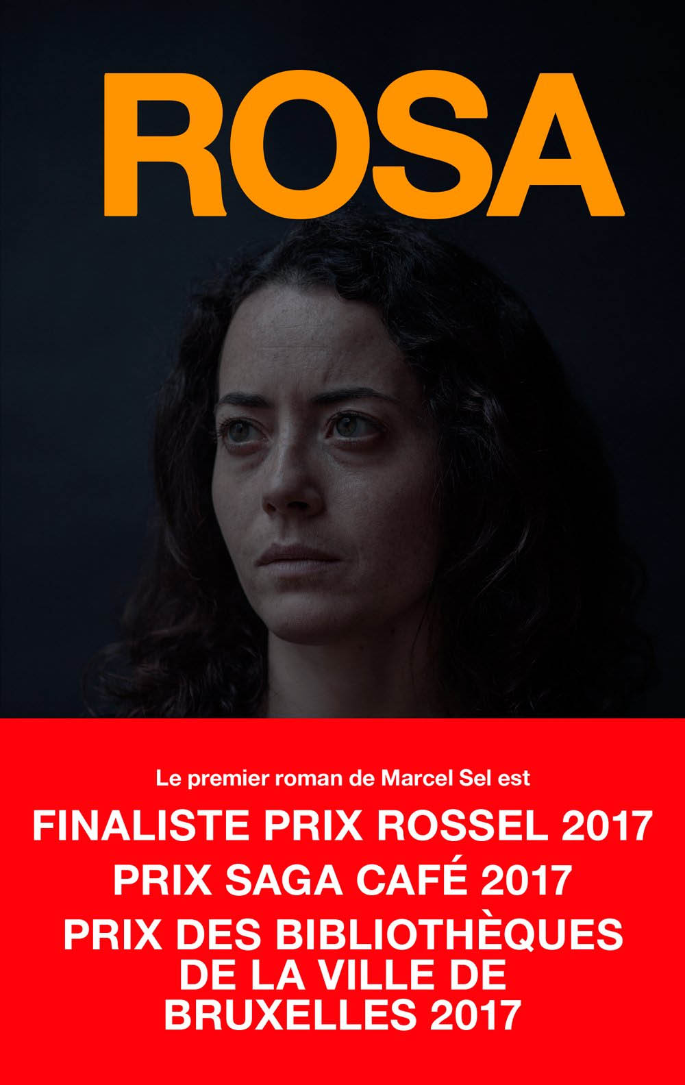 Marcel Sel, Rosa